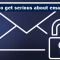 It's time to get serious about email security