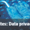 Reality bites: Data privacy edition