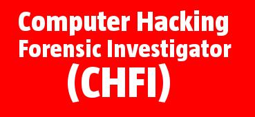 CHFI Computer Hacking Forensic Investigator