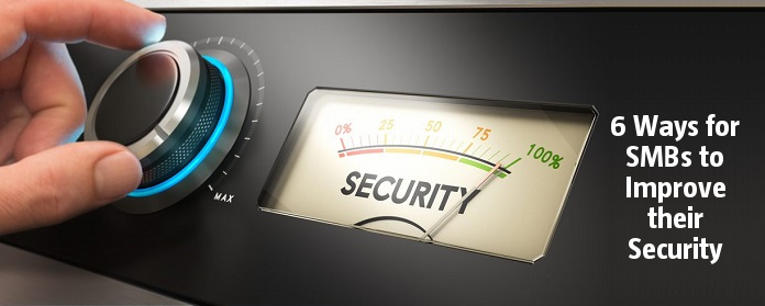 6 Ways for SMBs to Improve Security, with Little Security Expertise