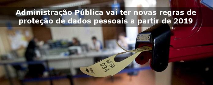 Administração Pública vai ter novas regras de proteção de dados pessoais a partir de 2019