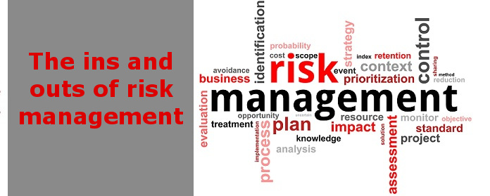 The ins and outs of risk management