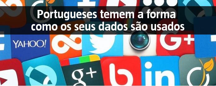 Portugueses temem a forma como os seus dados são usados