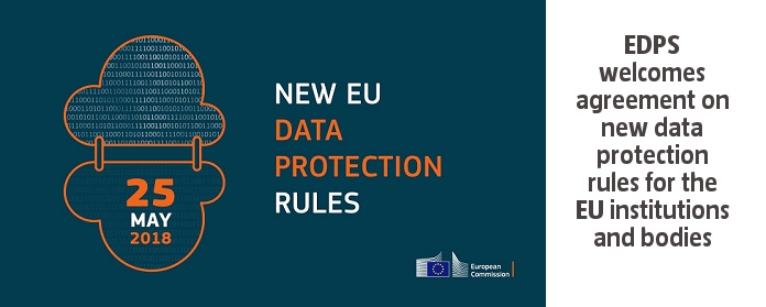 EDPS welcomes agreement on new data protection rules for the EU institutions and bodies