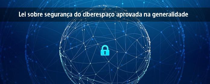 Lei sobre segurança do ciberespaço aprovada na generalidade