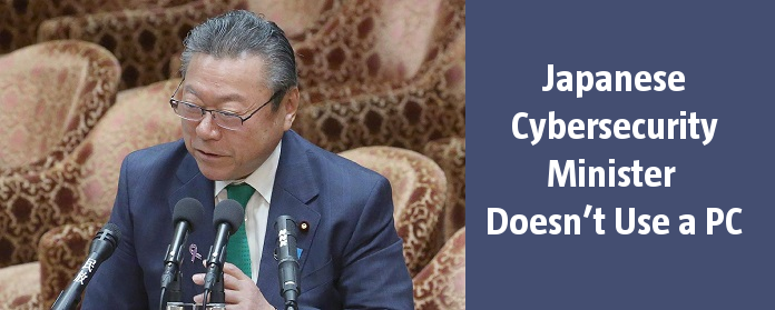 Japanese Cybersecurity Minister Doesn't Use a PC