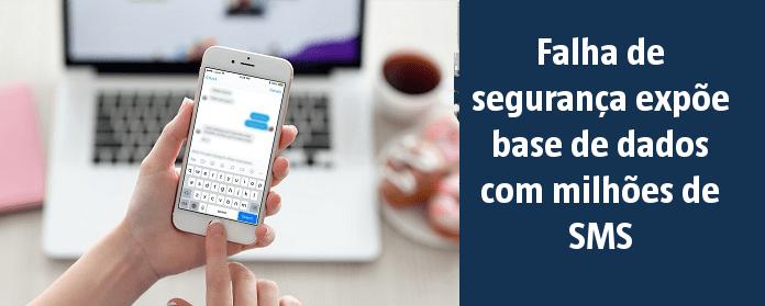 Falha de segurança expõe base de dados com milhões de SMS