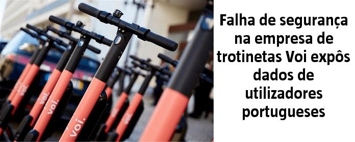 Falha de segurança na empresa de trotinetas Voi expôs dados de utilizadores portugueses