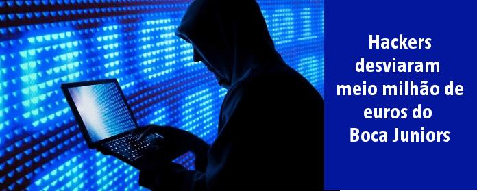 Hackers desviaram meio milhão de euros do Boca Juniors