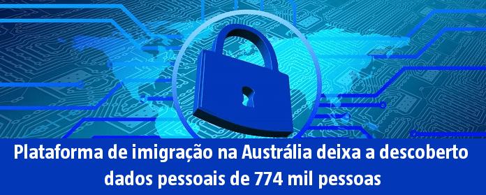 Plataforma de imigração na Austrália deixa a descoberto dados pessoais de 774 mil pessoas