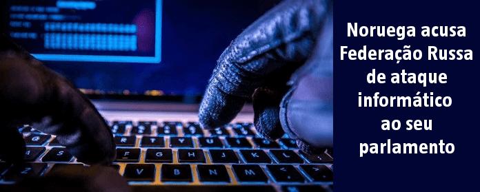 """Portugal """"Noruega acusa Federação Russa de ataque informático ao seu parlamento"""" width="""