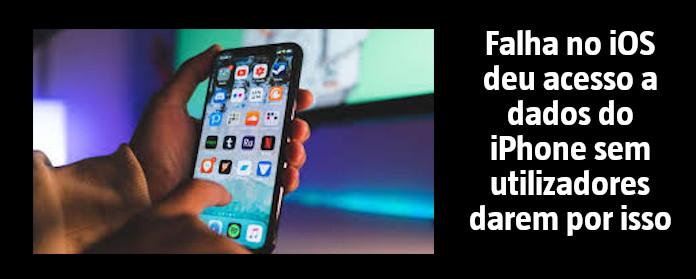 """Falha no iOS deu acesso a dados do iPhone sem utilizadores darem por isso"""" width="""